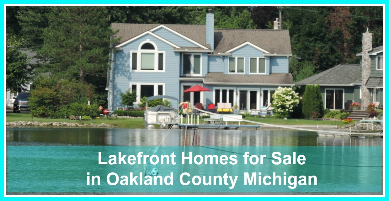 Lakefront homes for sale in oakland county michigan for Lake front homes